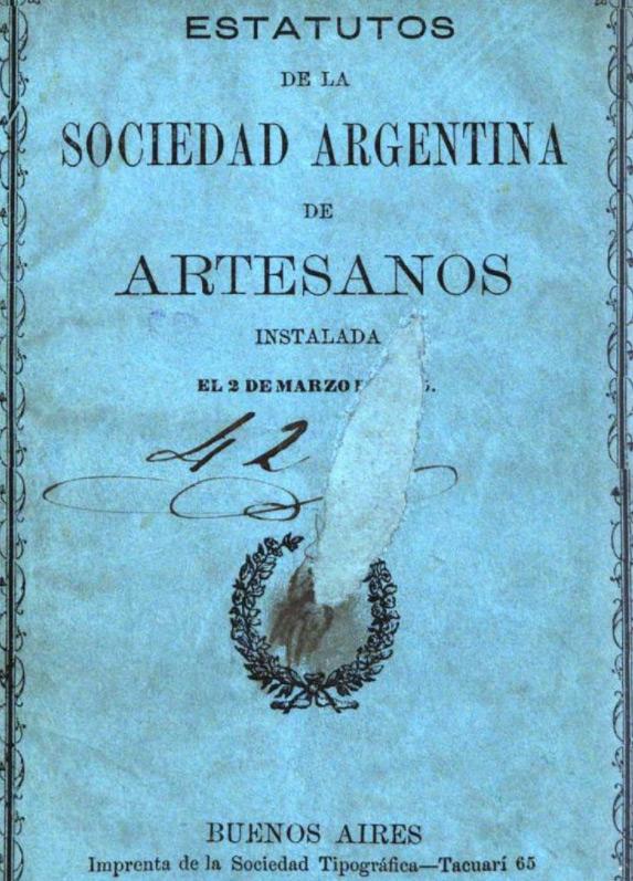 1865 Estatutos de la Sociedad Argentina de Artesanos
