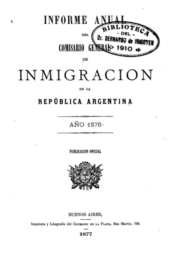 1877 Informe anual del Comisario General de Immigración de la República Argentina