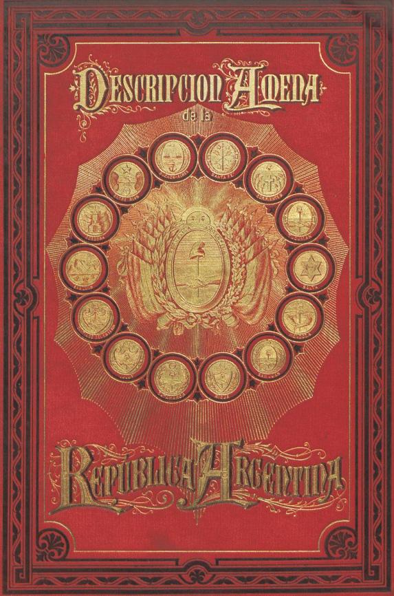 1888 Una Descripción Amena de la República Argentina