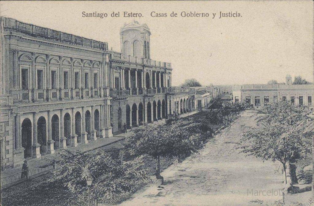 Santiago del Estero: Casa de Gobierno, Legislatura y Palacio de Justicia en 1906.